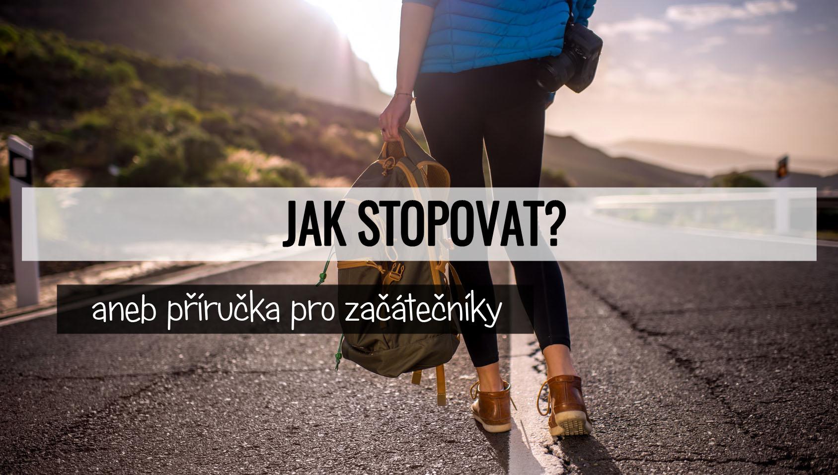 Jak stopovat?