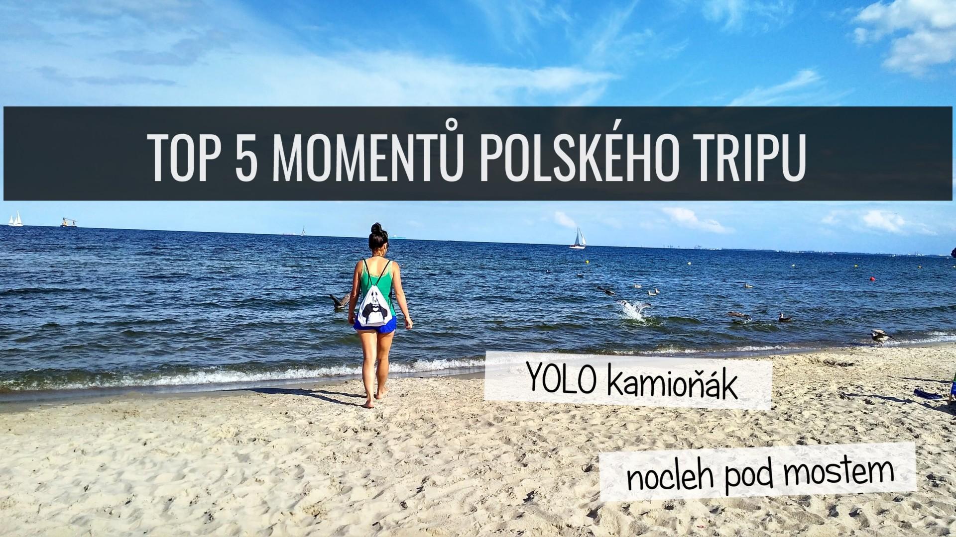 TOP 5 momentů Polska